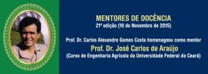 Dr. José Carlos de Araújo (moldura)