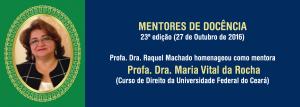 Profa. Dra. Maria Vital da Rocha (moldura)